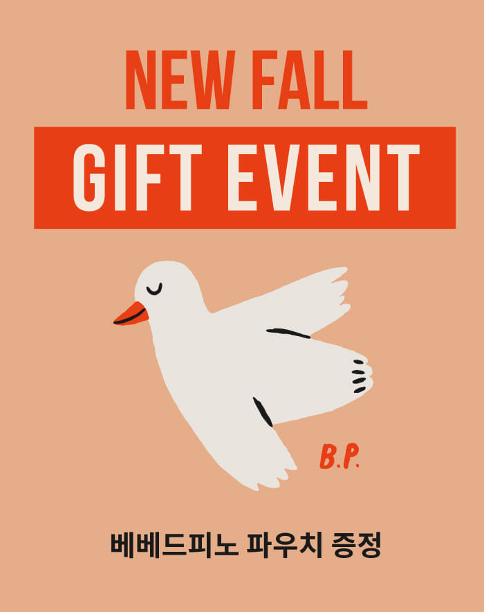 NEW FALL GIFT EVENT  [2019.09.09 ~]